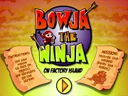 Bowja the Ninja Game Online